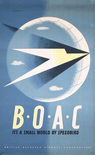 "Eckersley BOAC posters- ""It's a small world by Speedbird"""