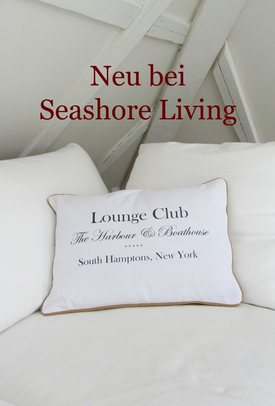 Seashore Living Kissen Lounge Club Grau French Shabby Chic Wohnen Ambiente South Hamptons New York Bootshouse Bootshaus Hampton