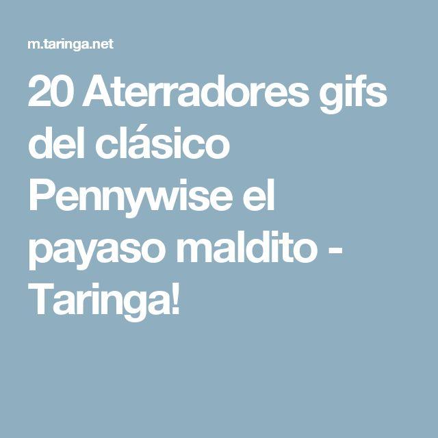 20 Aterradores gifs del clásico Pennywise el payaso maldito - Taringa!