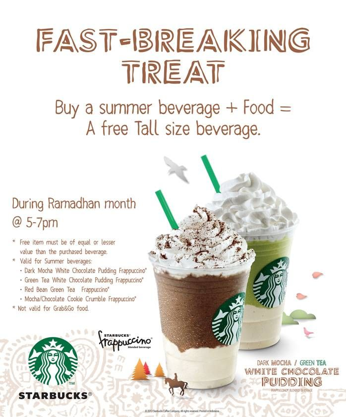 Starbucks would like to share a Fast-Breaking Treat with you! Get a free tall beverage on us with every purchase of our Summer Beverage + Food!