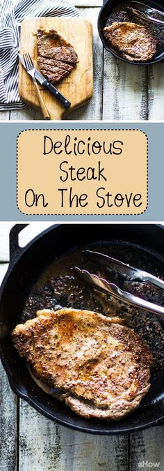 Don't have a grill? You can make DELICIOUS steak on the stove top! Cooking your steak on the stove top helps you keep it juicy and this is the simplest recipe ever! http://www.ehow.com/how_2161572_cook-delicious-steak-stove.html?utm_source=pinterest.com&utm_medium=referral&utm_content=freestyle&utm_campaign=fanpage