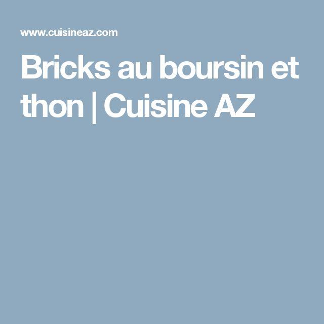 Bricks au boursin et thon   Cuisine AZ