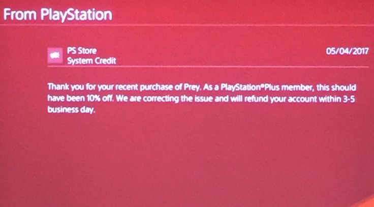 [Screenshot] If you Pre Ordered Prey digitally and wondered why the pre order price went on sale for Plus so late don't fret. PlayStation is sending the difference back to customers accounts. #Playstation4 #PS4 #Sony #videogames #playstation #gamer #games #gaming