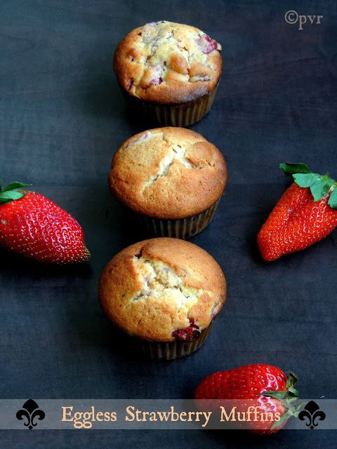 If don't like eggless muffins, you can make a super spongy muffins with strawberries just by adding 2 eggs and skip the milk and yogurt