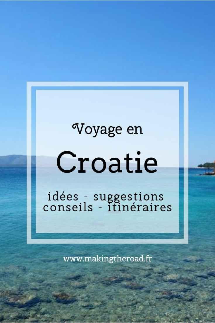 Voyage en Croatie - vacances 1 semaine - idées de séjour à petit budget, d'itinéraires conseils de road trip et photos - en passant par Splitvice , Zadar, Split, Ile de Brac ...
