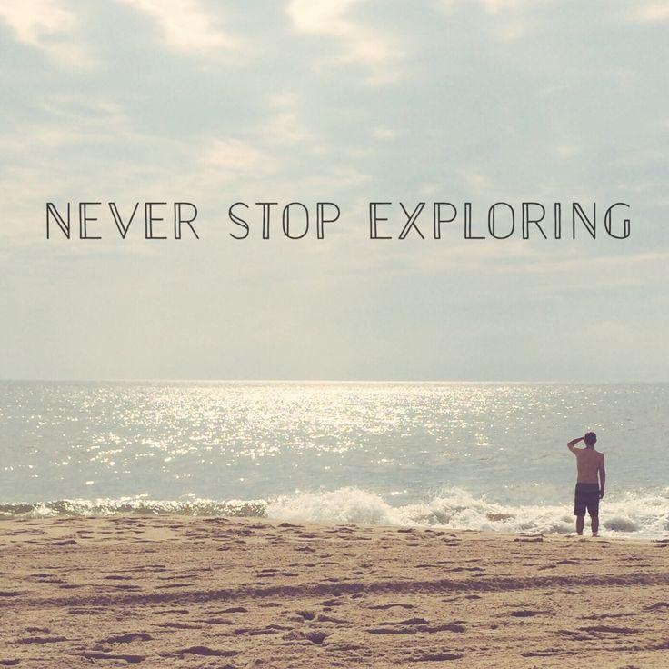Explore Life Quotes: Never Stop Exploring Quotes. QuotesGram