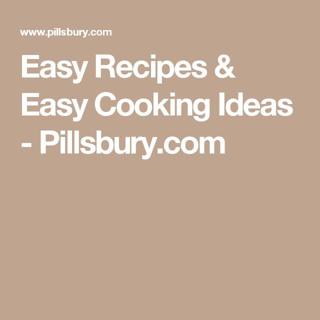 Easy Recipes & Easy Cooking Ideas - Pillsbury.com