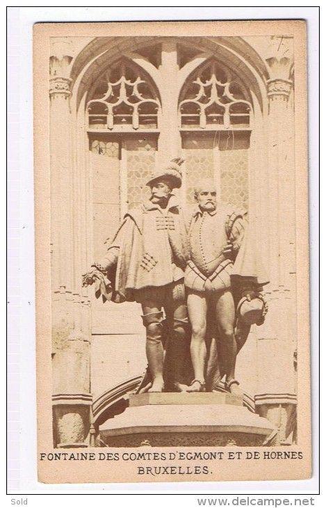 CDV- FONTAINE DES COMTES D EGMONT ET DE HORNES BRUXELLES 1870 - Delcampe.net