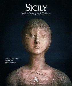 Sicily: Art, History and Culture. Giovanni Francesio. 2004.  Check for library copy.