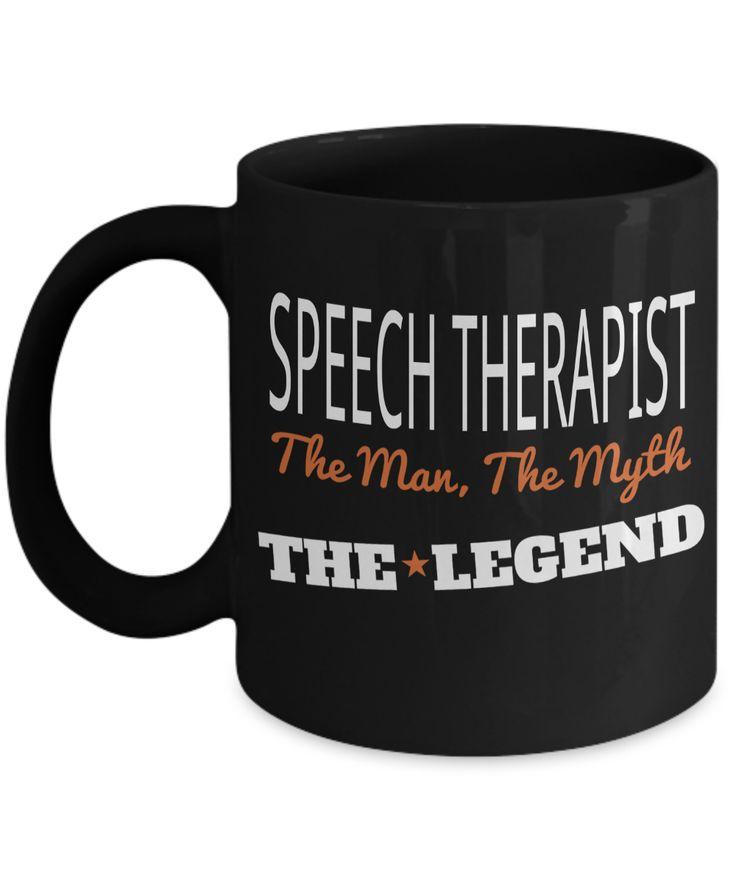 Funny Speech Therapist Gifts - Speech Therapists Mug - Speech Therapist The Man The Myth The Legend