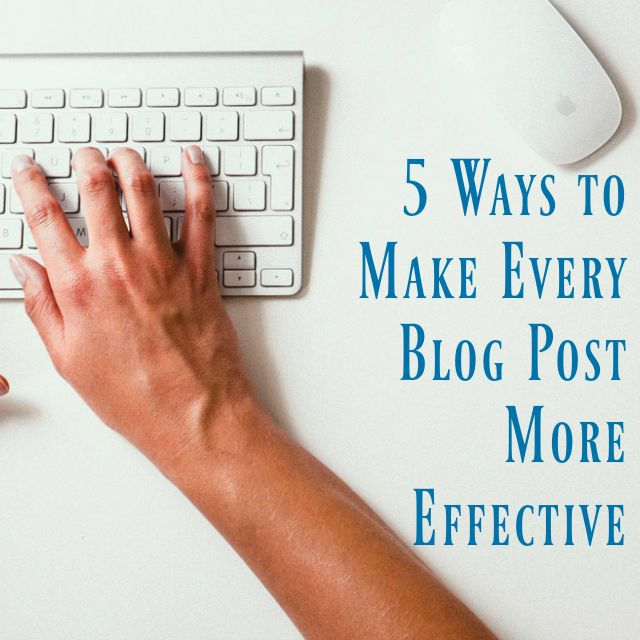 Tired of blogging and yet seeing very little in return in terms of mailing list sign ups or sales? Here are 5 ways to make every blog post more effective.