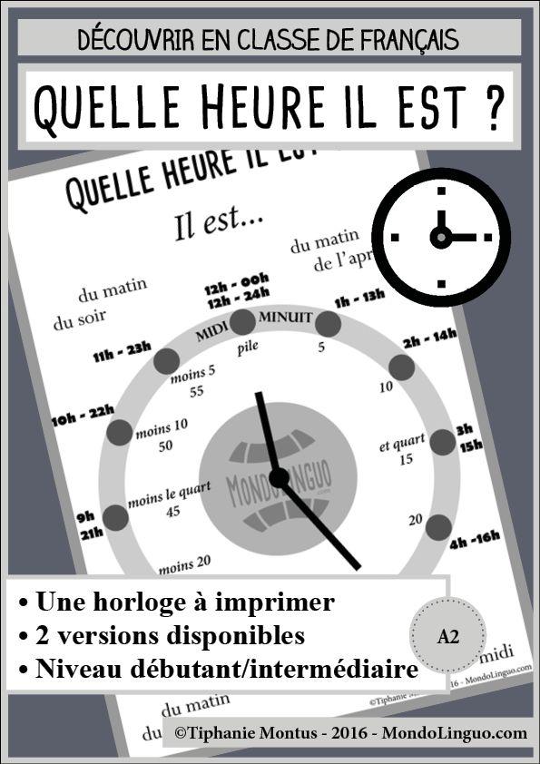 Horloges pour découvrir l'heure en classe de FLE / français. Ressource imprimable. A1/A2 ...