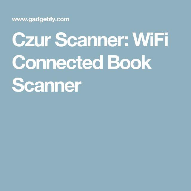 Czur Scanner: WiFi Connected Book Scanner