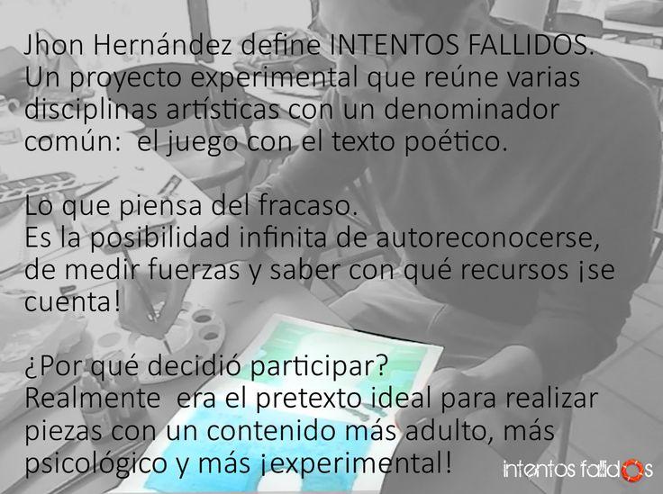 Jhon Hernández, diseñador gráfico en Intentos Fallidos