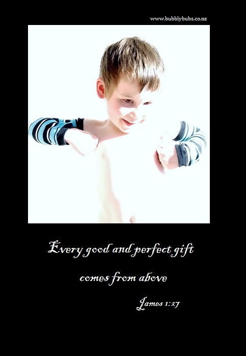 Every good and perfect gift comes from above. James