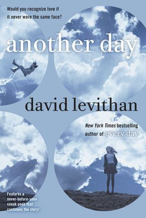 Another Day by David Levithan | PenguinRandomHouse.com    Amazing book I had to share from Penguin Random House