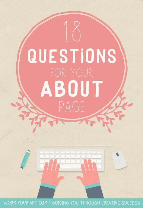 18 questions that will help you write your About page (or Artist Statement)…