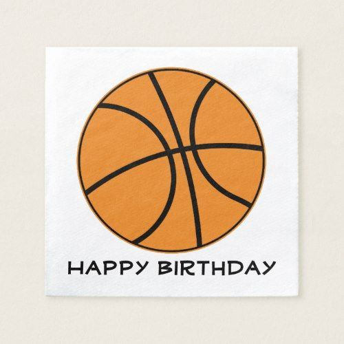 Basketball Ball Player Fan Sports Happy Birthday Napkin