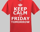 it's friday tomorrow