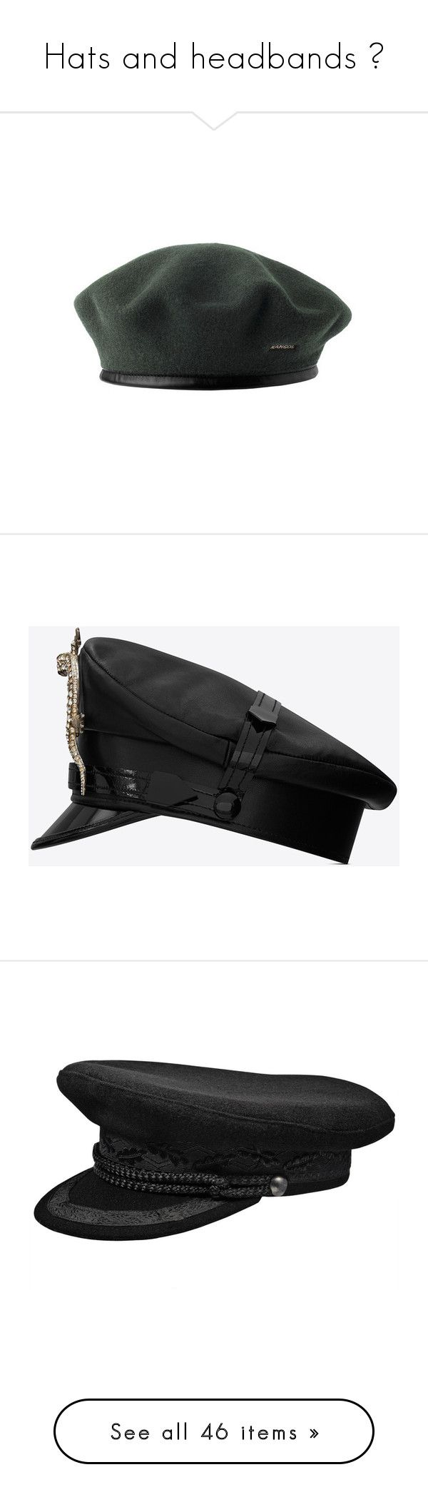 """""""Hats and headbands 👒"""" by alynch167 ❤ liked on Polyvore featuring accessories, hats, military hats, kangol beret, kangol, kangol hats, wool beret, cap hats, leather cap hat and leather brim hat"""