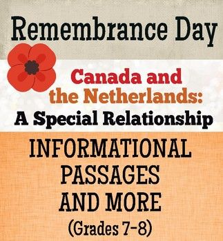 Remembrance Day - Canada and the Netherlands, a special relationship: This resource, for students in grades 7-8, includes two reading passages: the first includes background information on the Netherlands and the second describes the special relationship Canadians have with the Dutch (due to Canada giving refuge to members of the Dutch royal family during WWII and the liberation of the Netherlands by Canadian soldiers in May of 1945).