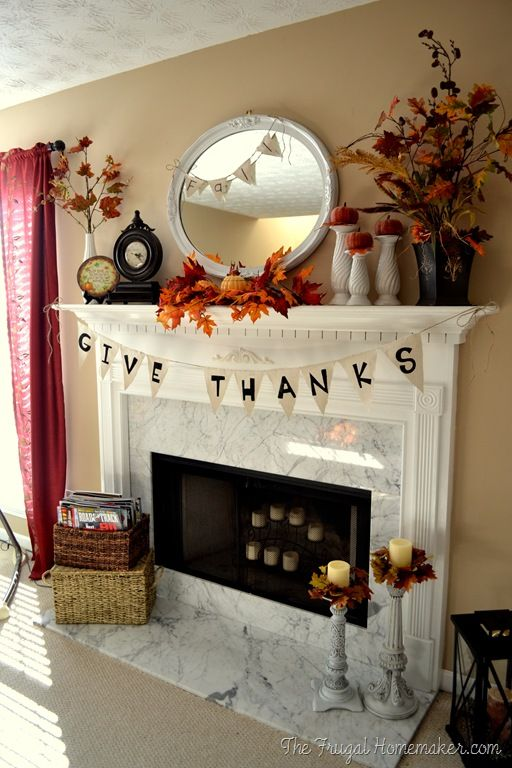 Give Thanks Mantel - Fall/Thanksgiving