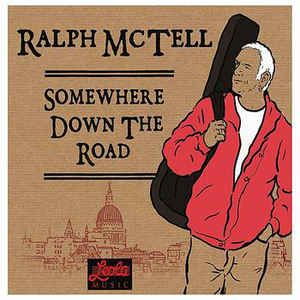 Ralph McTell - Somewhere Down The Road (Leola Records)