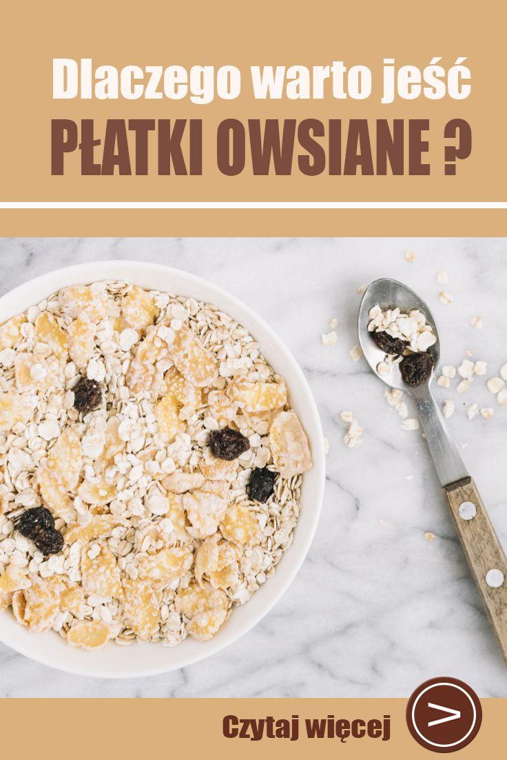 Dlaczego Warto Jesc Platki Owsiane Food Breakfast Cereal