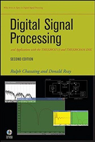 Digital Signal Processing And Applications With The Tms320c6713 And Tms320c6416 Dsk PDF