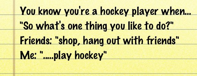 You know you're a hockey player when... #hockeygirl