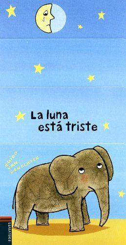 La luna esta triste (Abubilla (edelvives)) de Guido Van Genechten http://www.amazon.es/dp/8426368565/ref=cm_sw_r_pi_dp_8t6Svb0XD06DM
