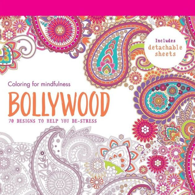Booktopia Has Bollywood 70 Designs To Help You De Stress Colouring For Mindfulness Series By Hamlyn Buy A Discounted Paperback Of