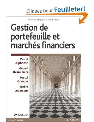 Gestion de Portefeuille et Marchés financiers - Pascal Alphonse, Gérard Desmuliers, Pascal Grandin et Michel Levasseur.