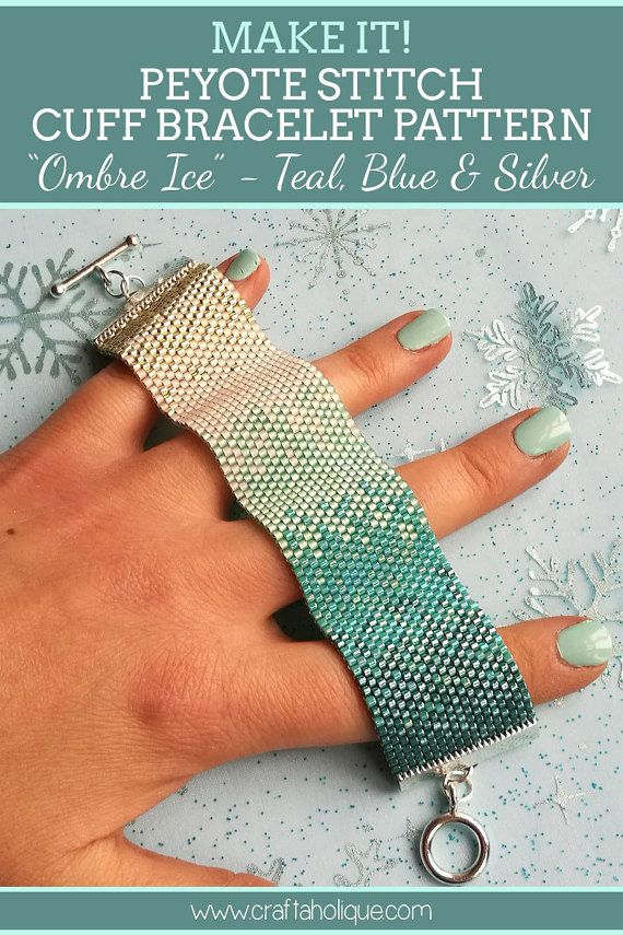 *OMBRE ICE BEAUTIFUL BEADED BRACELET PROJECT*  Make this breathtakingly beautiful Peyote Cuff Bracelet in stunning winter colours of teal, blue, white and silver! This bracelet is made with Miyuki Delicas size 10/0. A fun beading project for beaders at every level - and the made up bracelet would make a fabulous gift!  The beadwork itself, when made up according to the pattern, will be just over 5.5 inches in length and with a toggle clasp added, the bracelet will measure around 6.5 inch...