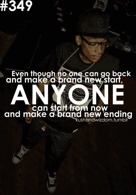 Wiz Khalifa Quote- so get on that khalifa... Not a fan! Love the words tho