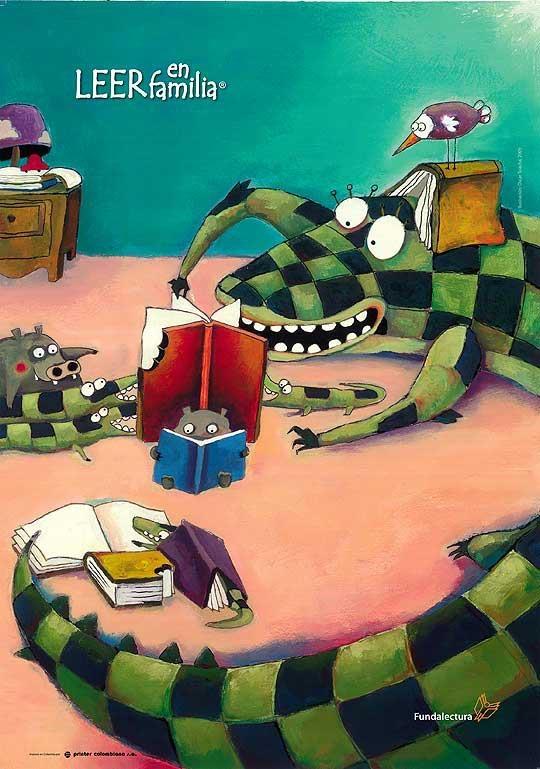 Compartimos este hermoso afiche de Fundalectura (Fundación para el fomento de la Lectura) de Colombia http://www.fundalectura.org/