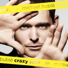 Michael Buble, Crazy Love. Just one of his many great albums!