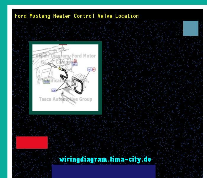 Ford Mustang Heater Control Valve Location  Wiring Diagram