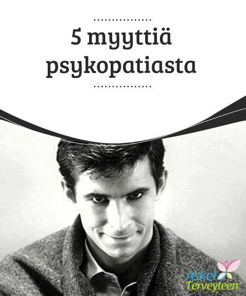 5 myyttiä psykopatiasta   Kuulemasi, lukemasi tai näkemäsi kuvaukset #psykopaattisesta #persoonallisuushäiriöstä eivät luultavastikaan ole #totuudenmukaisia.  #Mielenkiintoistatietoa