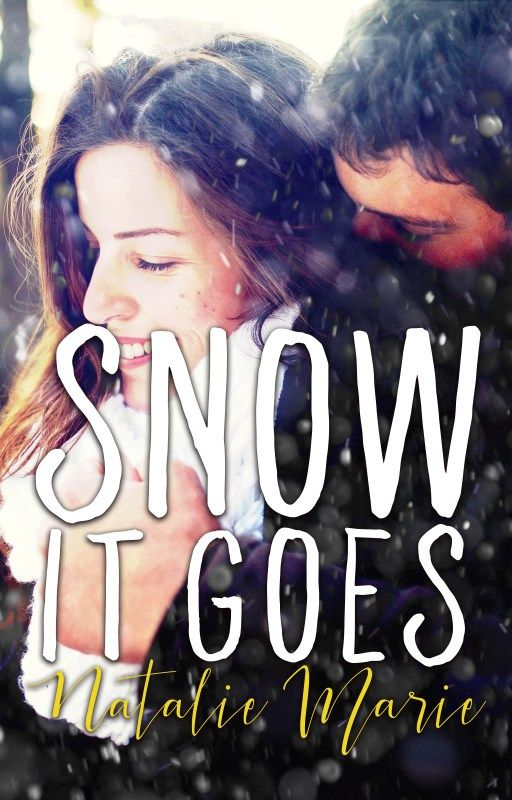 Snow it Goes by Natalie Marie on Wattpad | Cover Design by www.rendercompose.com