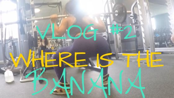 Vlog #2 WHERE IS THE BANANA - 2activelab