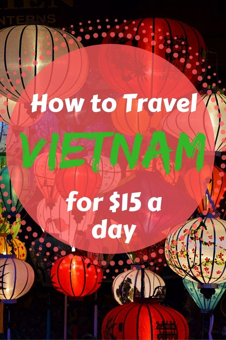 How much does it cost to Travel Vietnam? We did it for less than $15 a day and were able to spend one-month there for less than $500 each.   Eternal Expat