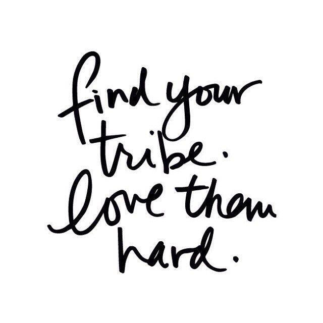 love my tribe hard//