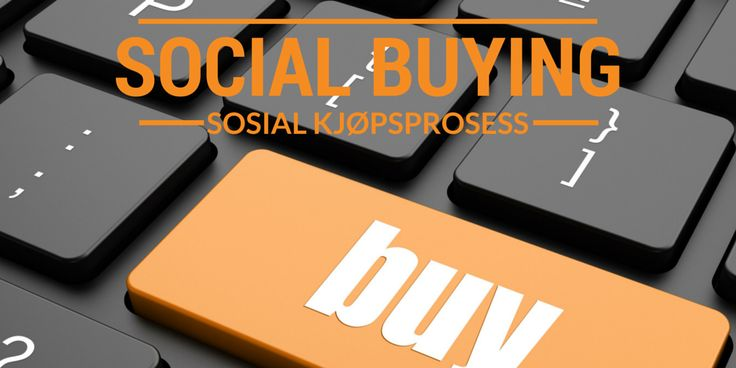 Du har kanskje hørt utrykket Social Selling? Dette er et veldig hypet begrep som er viktig å merke seg, men et begrep som er enda viktigere er Social Buying