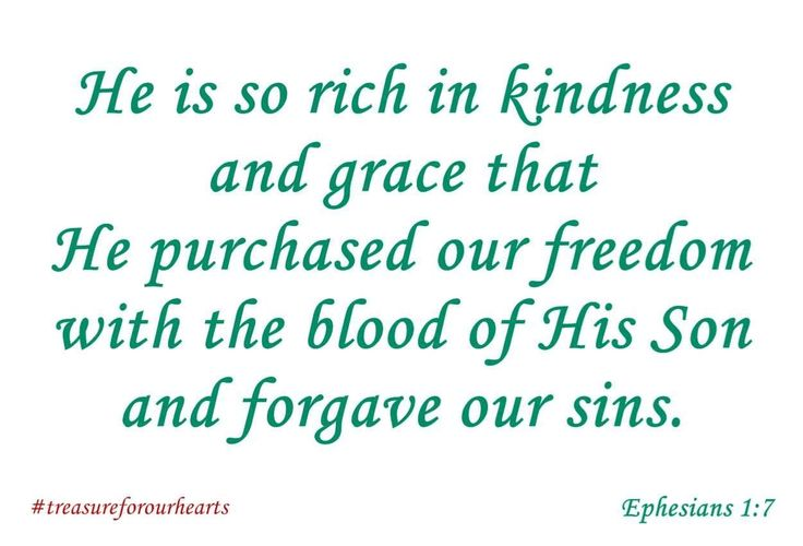 Letting this sink into my heart today.  My sins forgiven because my Lord Jesus Christ died for me. #treasureforourhearts #ephesians17 #GodsWord #Godspromises #scripture #bibleverse #dailyverse #bibleverseoftheday #Christian #nlt #Heissorichinkindnessandgrace #bloodofHisSon #sinsforgiven #JesusChristdiedforme Lin