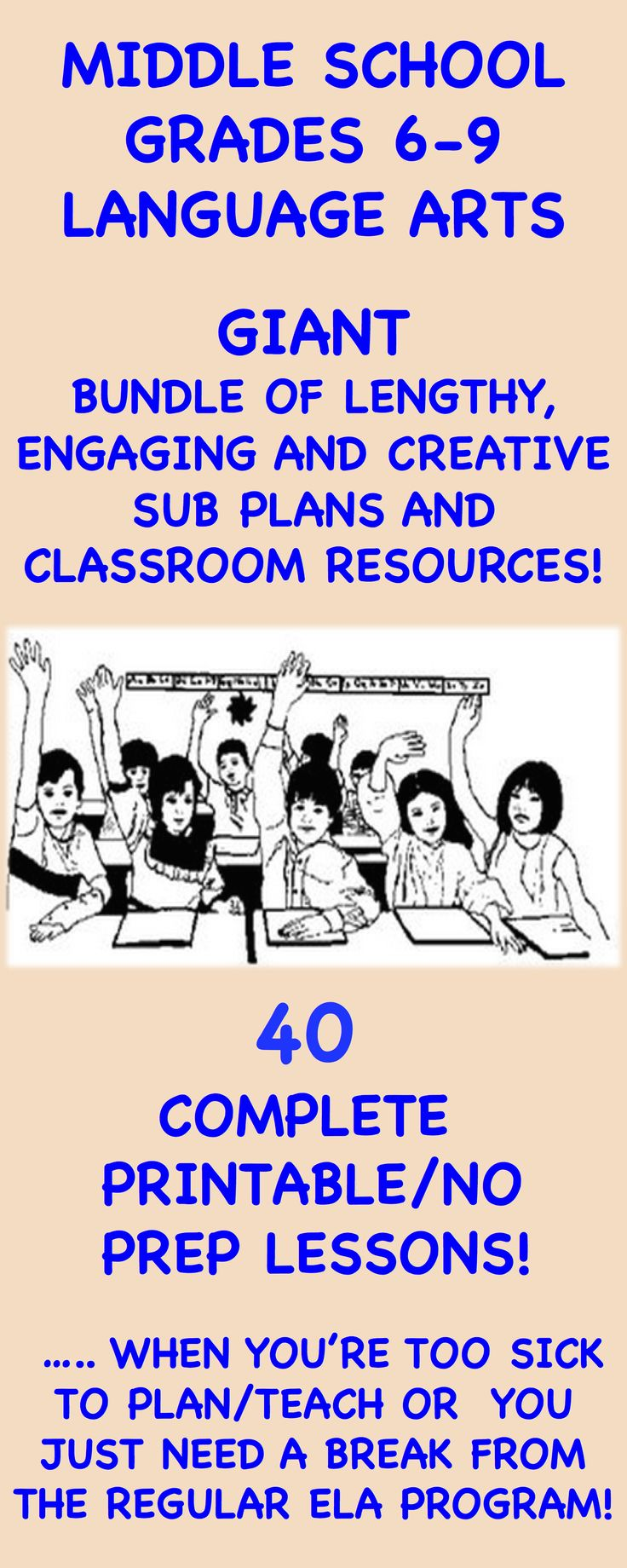 """A """"growing"""" bundle of resources for the Grade 6-9 English Language Arts teacher. This supplemental collection will save you hours of planning and prep time when preparing for any absence or when you just need a break from the regular ELA program!"""