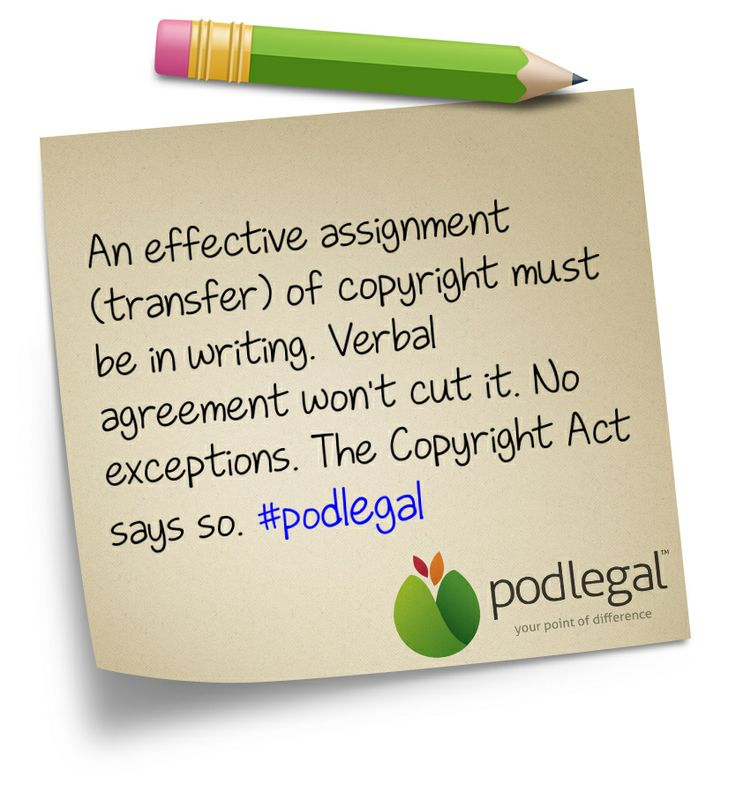 Need to know how to assign copyright? It must be in writing. #IP #copyright #podlegal