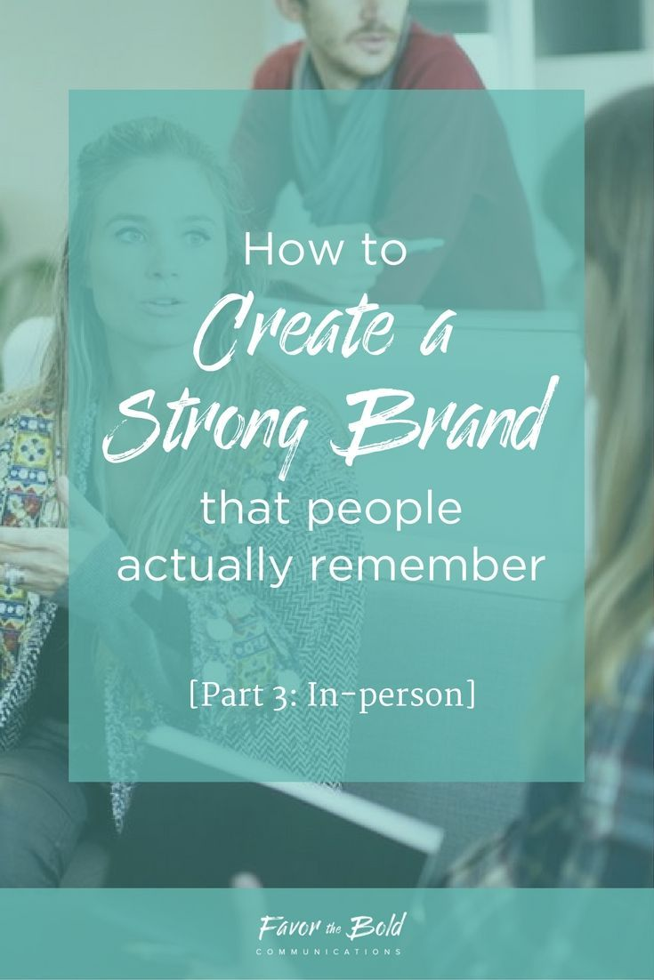 How to Create a Strong Brand That People Actually Remember << Favor the Bold Communications