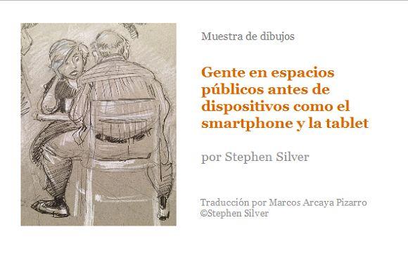 Muestra de dibujos. Gente en espacios públicos antes del smartphone y la tablet, por Stephen Silver