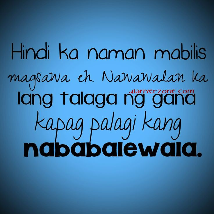 Broken Hearted Love Quotes For Him Tagalog: 25+ Best In Love Quotes Tagalog On Pinterest